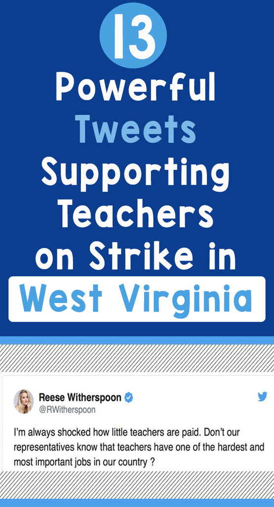 13 Powerful Tweets Supporting Teachers on Strike in West Virginia_Pinterest_Bored Teachers