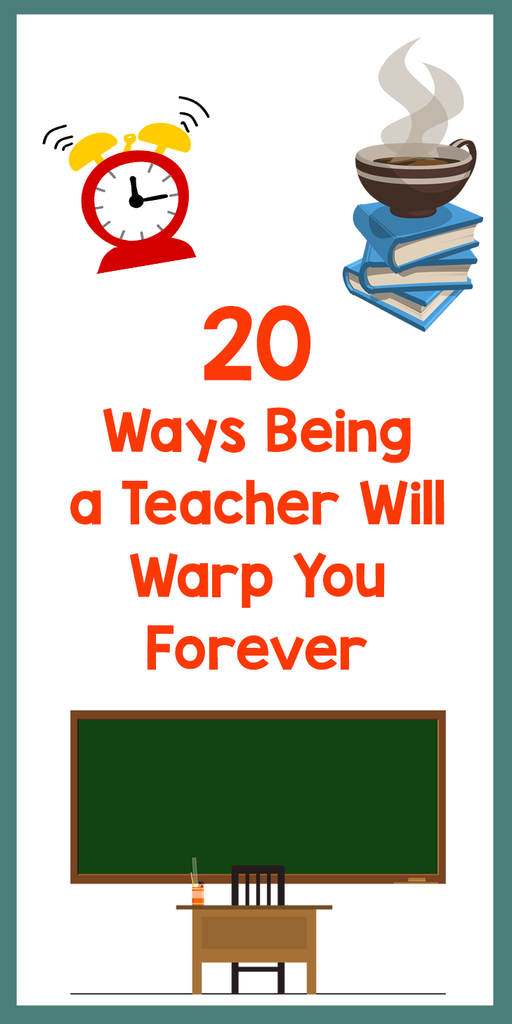 being a teacher will warp you_featured image_Bored Teachers