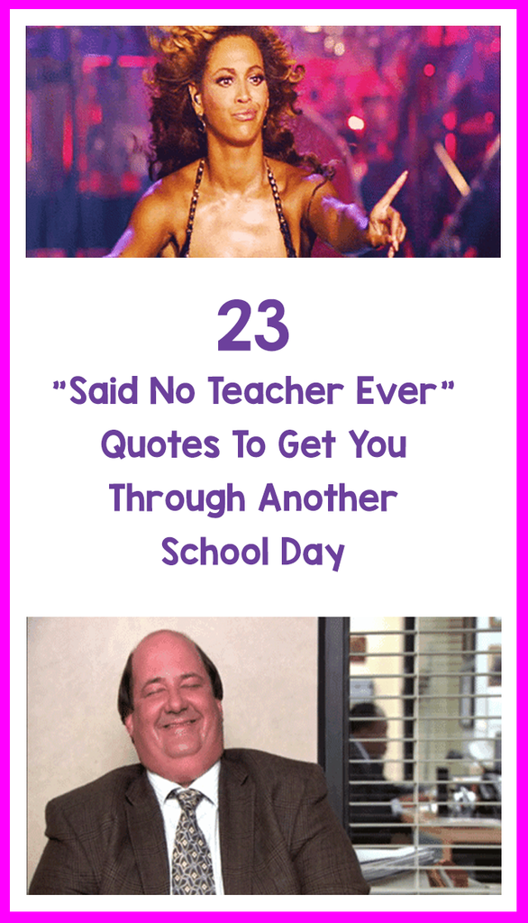 best said no ever teacher quotes_feature image_Bored Teachers