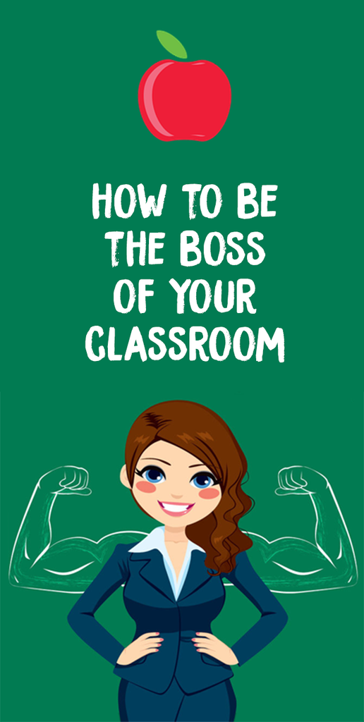 boss of your classroom_featured image_Bored Teachers