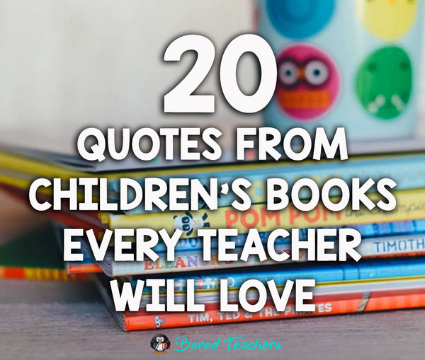 Slam Book Cover Page Quotes: 20 Quotes From Children's Books That All Teachers Love