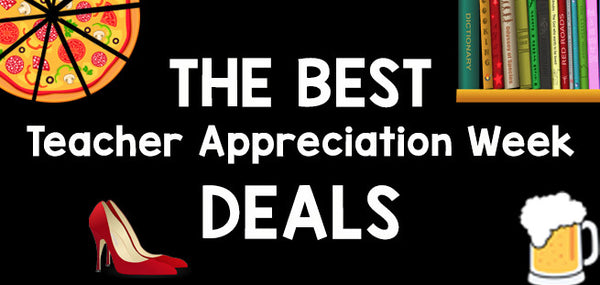 50+ Best Freebies & Deals During Teacher Appreciation Week