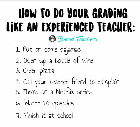 how to do your grading bored teachers