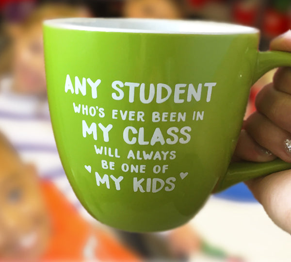 my class my kids green coffee mug bored teachers