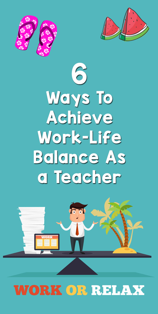 life-balance_featured image_Bored Teachers