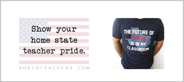 state pride teacher t-shirts bored teachers