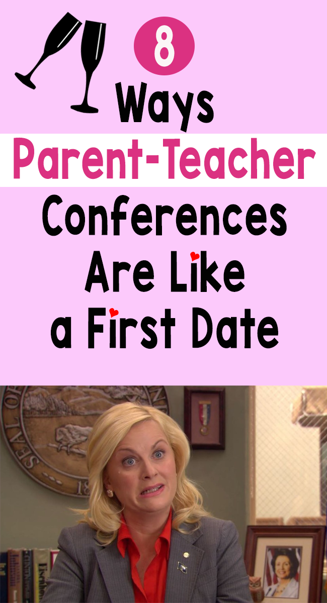 8 Ways Parent-Teacher Conferences Are Like a First Date
