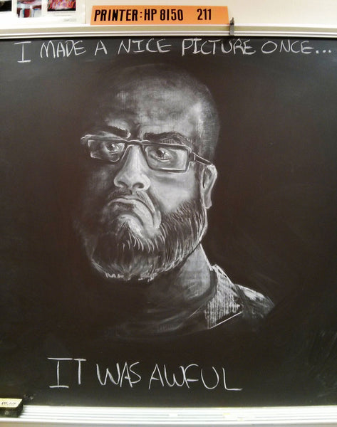 portrait chalkboard_art teacher_Bored Teachers