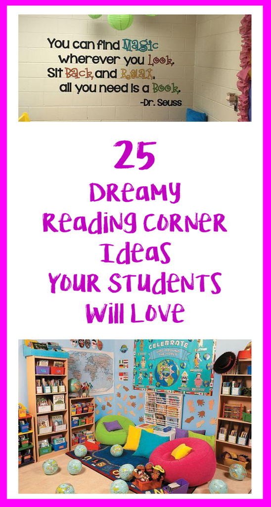 Classroom Corners Ideas ~ Dreamy reading corner ideas your students will love