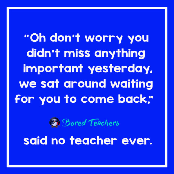 Said No Teacher Ever11_Bored Teachers