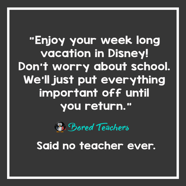 Said No Teacher Ever20_Bored Teachers
