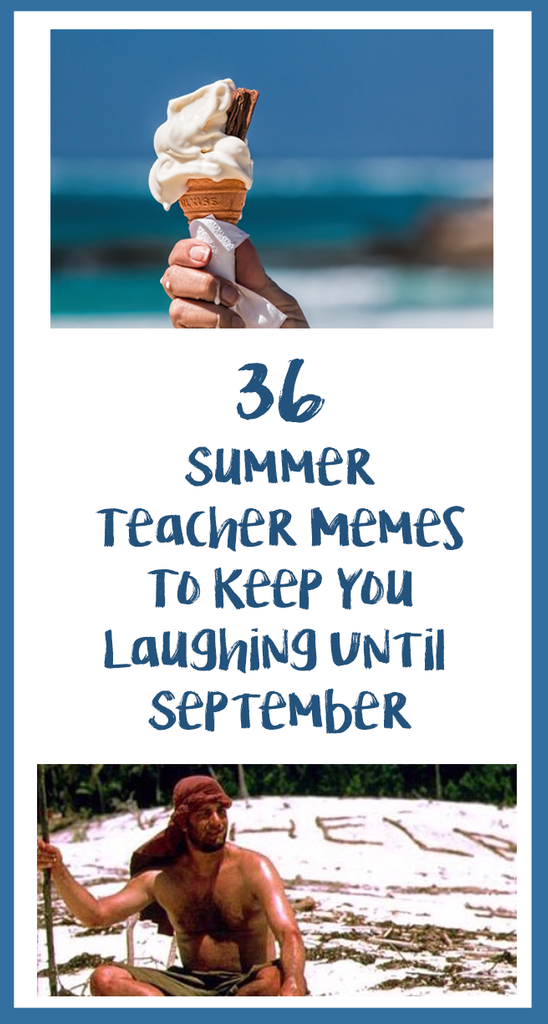 Summer Memes Featured Image Bored Teachers