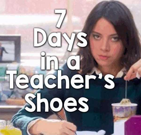 How It Feels to Spend 7 Days in a Teacher's Shoes feature image