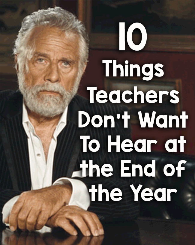 teachers end of the year feature