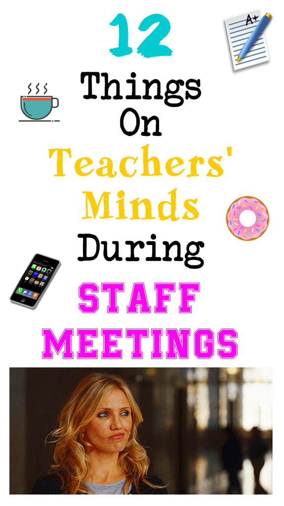 teacher minds during staff meetings bored teachers