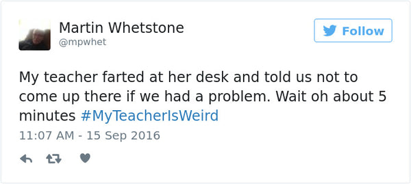 #myteacherisweird tweets bored teachers 8