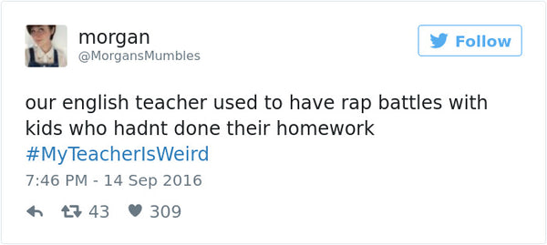 #myteacherisweird tweets bored teachers 25