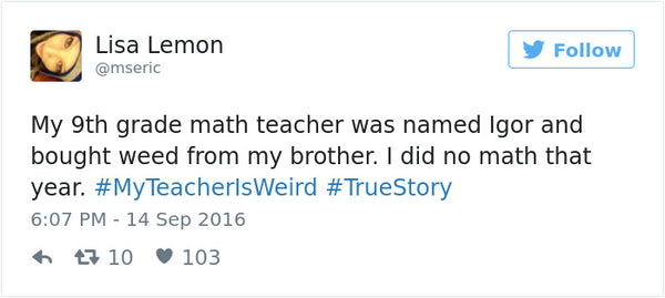 #myteacherisweird tweets bored teachers 22