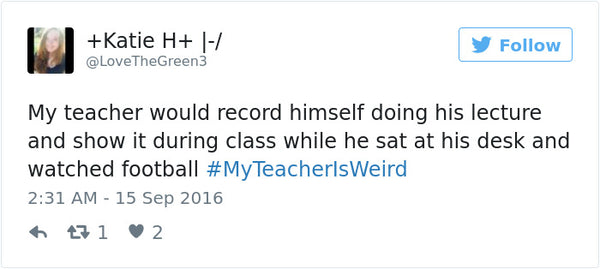 #myteacherisweird tweets bored teachers 16