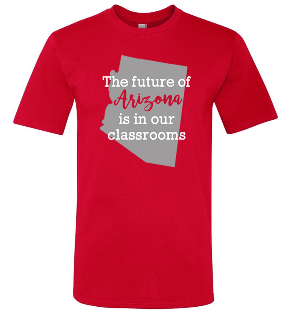 Future of Arizona red t-shirt_Bored Teachers