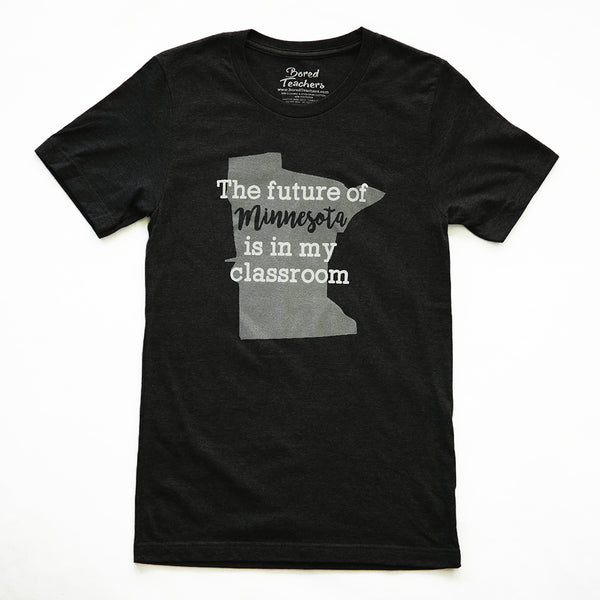 Future of Minnesota t-shirt_Bored Teachers