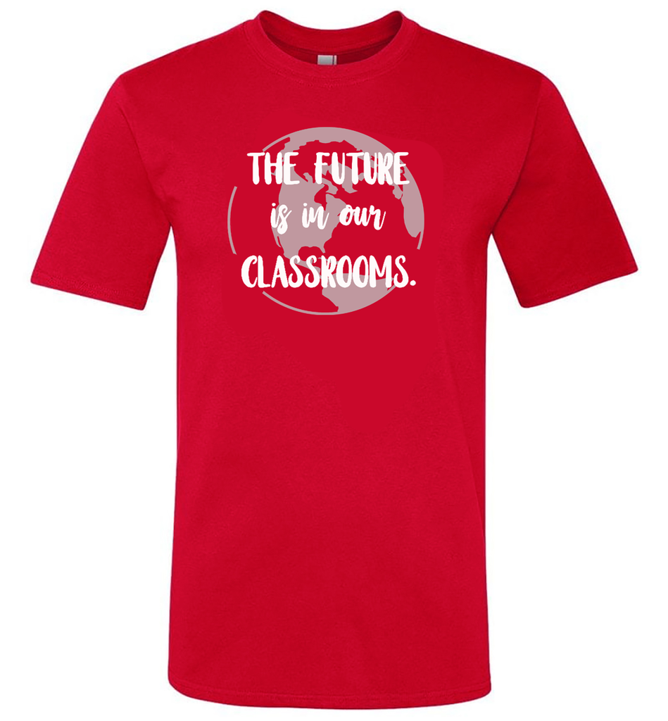 future of the world is in my classroom red t-shirt_Bored Teachers