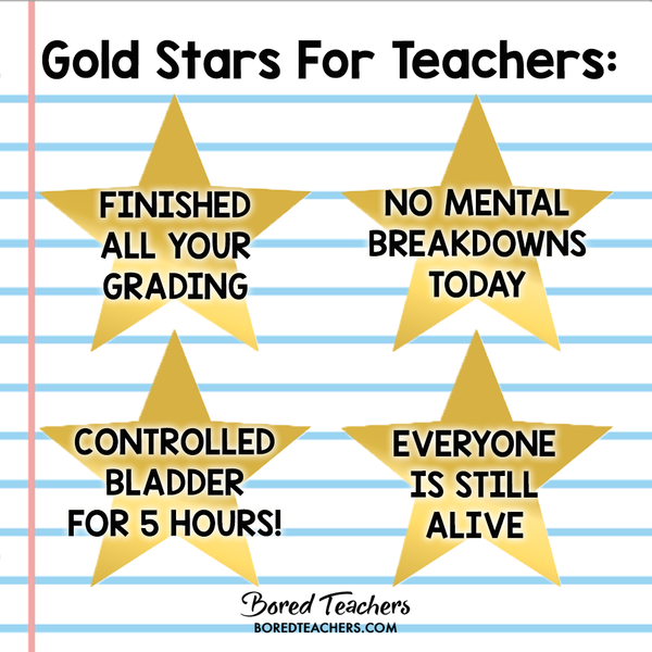 Gold stars for teachers magnet_Bored Teachers