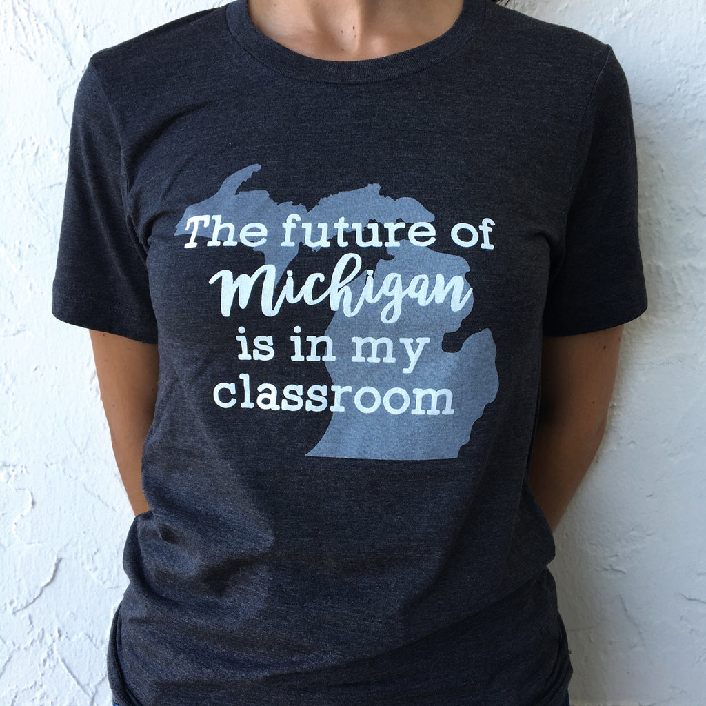 """Future of Michigan"" State Pride T-shirts bored teachers"