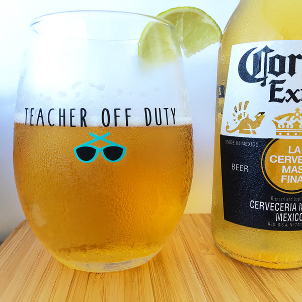 teacher off duty teacher wine glass teacher gift