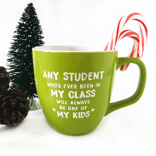 my class my kids green teacher mug bored teachers