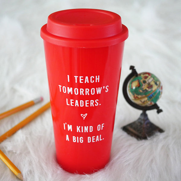 red teacher travel mug tomorrow's leaders teacher gift