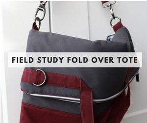 Field Study Fold Over Tote Class - June 8th -  Weekend