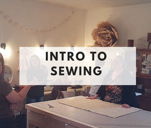 Intro to Sewing - October 27th - Weekend Evening