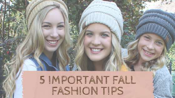5 Important Fall Fashion Tips