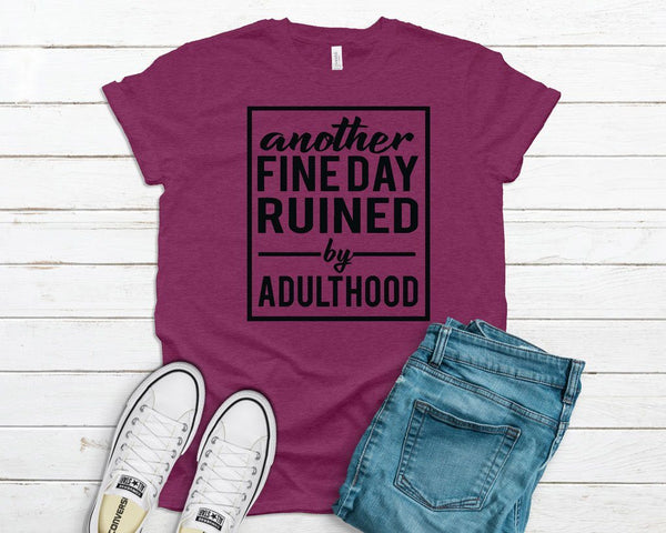Another Fine Day Tee
