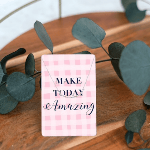 Make Today Amazing Necklace