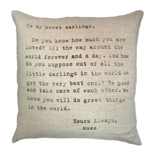 To My Sweet Darlings Pillow by Sugarboo