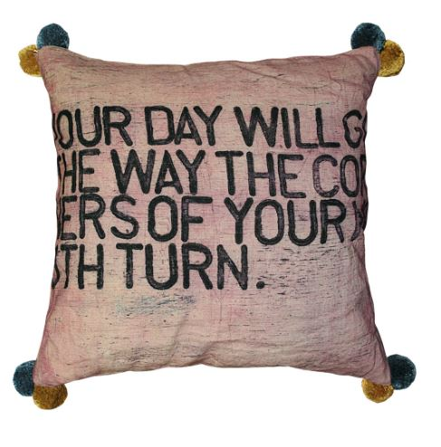 Your Day Will Go Pillow (Color With Poms) by Sugarboo