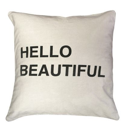 Hello Beautiful Pillow by Sugarboo