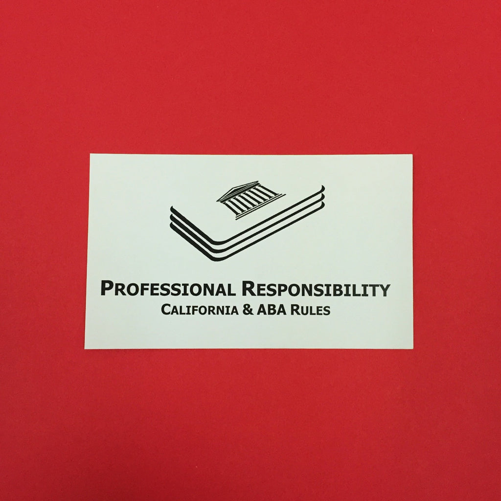 Professional Responsibility (CA) Printed Flashcards