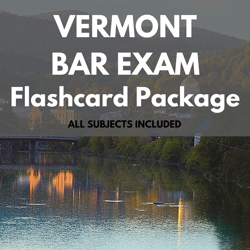 Vermont Bar Exam Flashcard Package