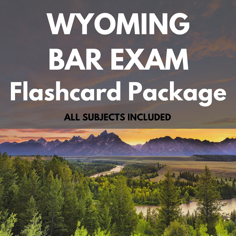 Wyoming Bar Exam Flashcard Package