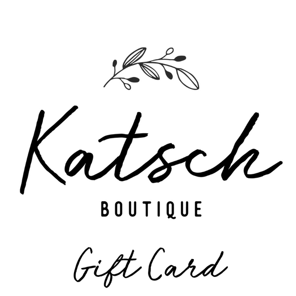Katsch Boutique Gift Card