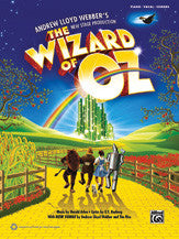The Wizard of Oz Selections from Andrew Lloyd Webber's New Stage Production