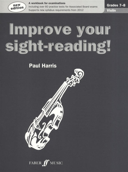 Paul Harris Improve Your Sight-Reading! Grades 7-8 Violin (New Edition)