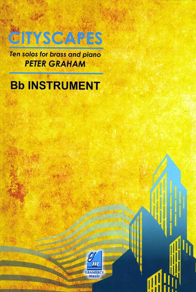 Peter Graham Cityscapes for Bb instrument & piano