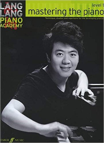 Lang Lang Piano Academy Mastering The Piano Level 1