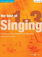 The Best Of Singing Grades 1-3 High Voice