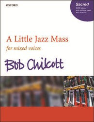 Chilcott A Little Light Jazz Mass