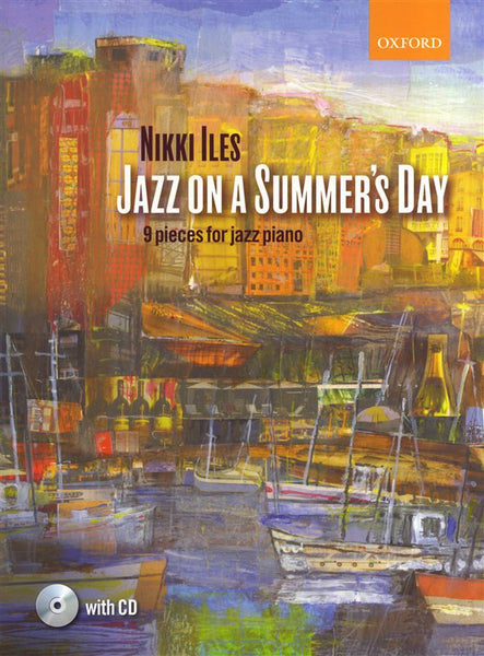 Jazz On A Summer's Day 9 Pieces For Jazz Piano